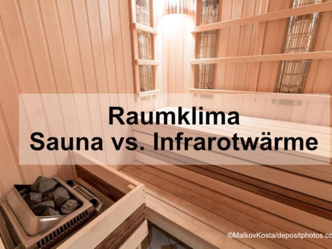 Raumklima von Sauna vs. Infrarotwärmekabine
